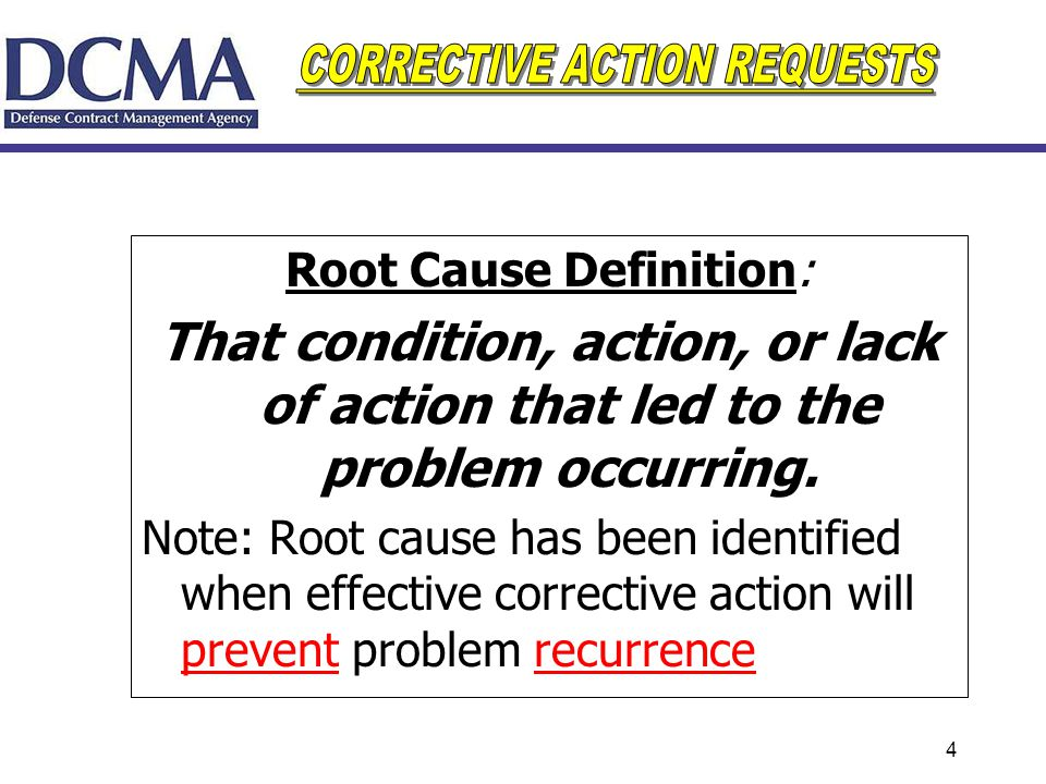 Root Cause Definition: