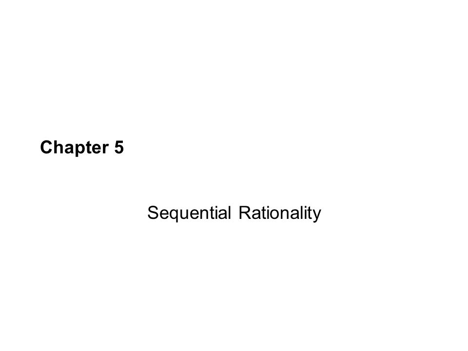Sequential Rationality