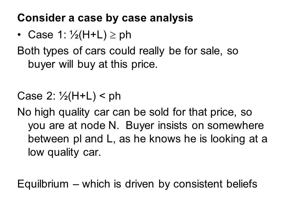 Consider a case by case analysis