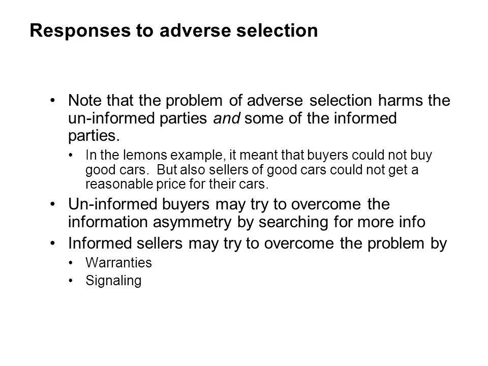 Responses to adverse selection