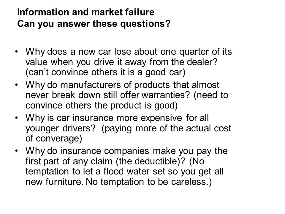 Information and market failure Can you answer these questions