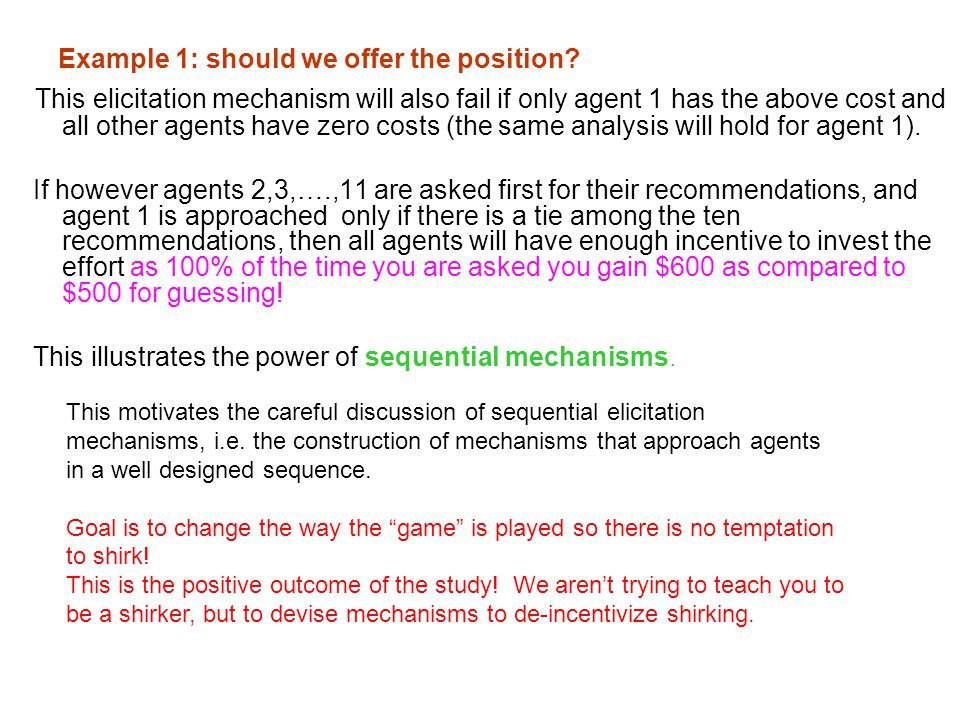 Example 1: should we offer the position
