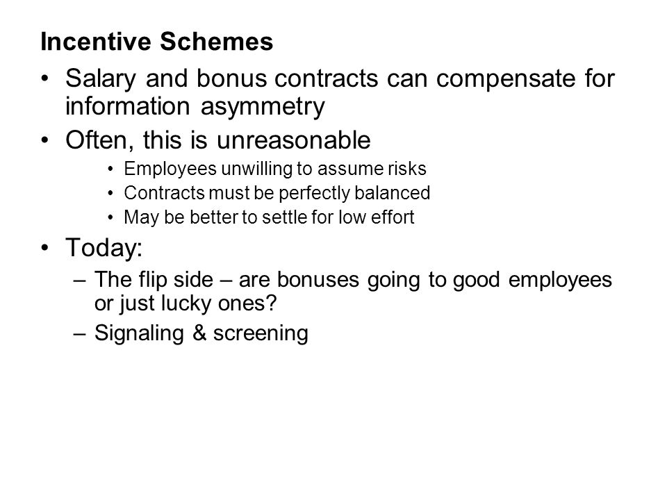 Salary and bonus contracts can compensate for information asymmetry