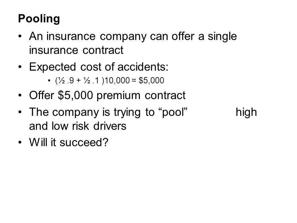 An insurance company can offer a single insurance contract