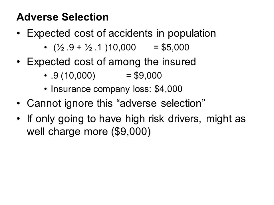 Expected cost of accidents in population