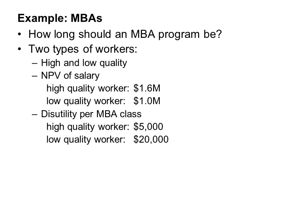 How long should an MBA program be Two types of workers:
