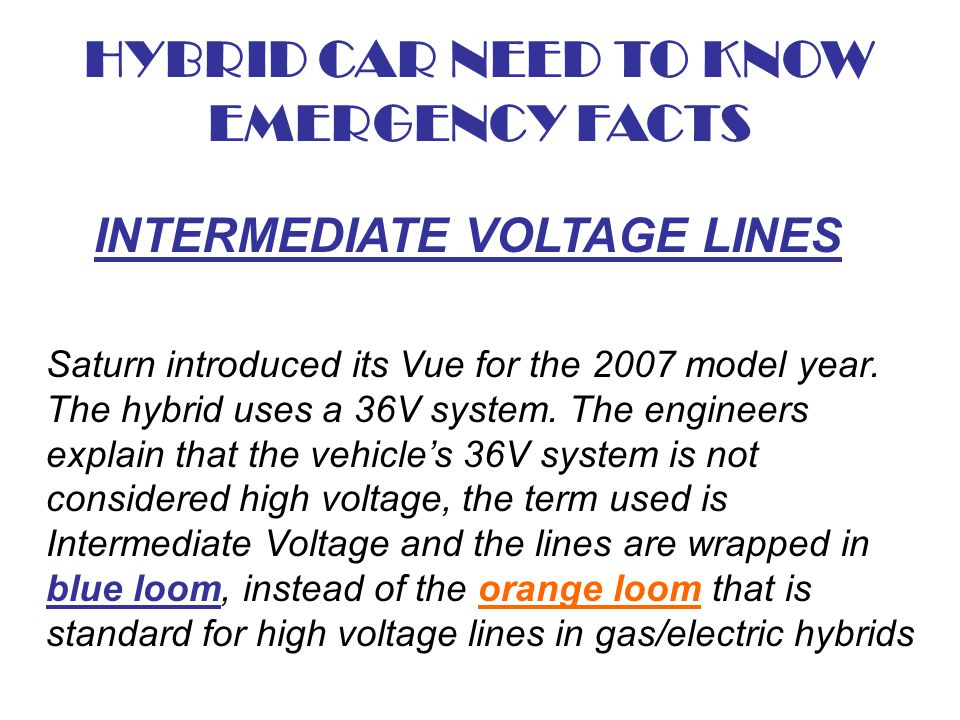 HYBRID CAR NEED TO KNOW EMERGENCY FACTS INTERMEDIATE VOLTAGE LINES