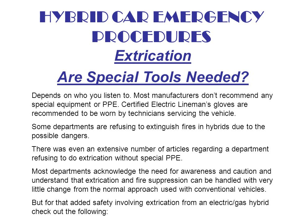 HYBRID CAR EMERGENCY PROCEDURES Are Special Tools Needed