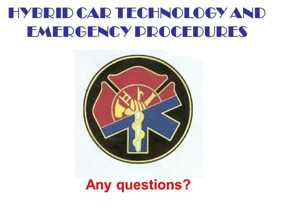 HYBRID CAR TECHNOLOGY AND EMERGENCY PROCEDURES