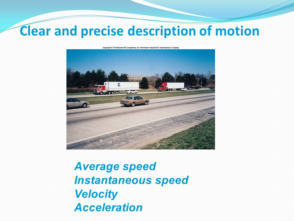 Clear and precise description of motion