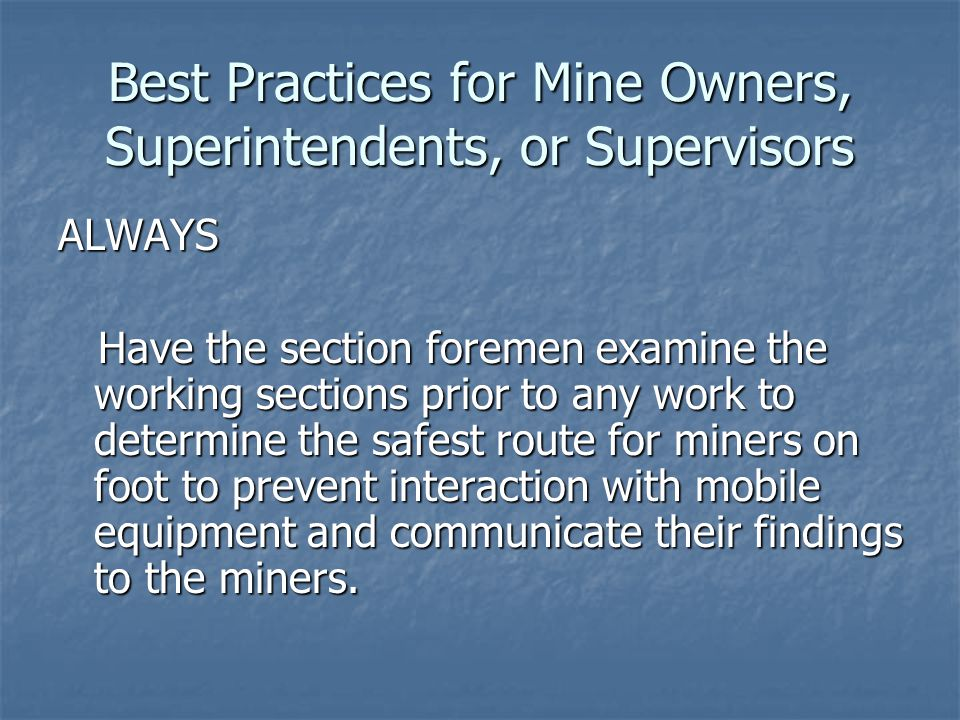 Best Practices for Mine Owners, Superintendents, or Supervisors
