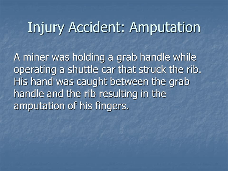 Injury Accident: Amputation