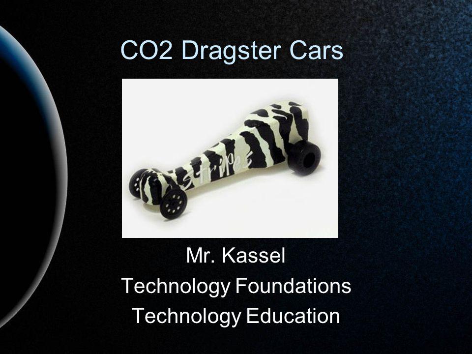 Mr. Kassel Technology Foundations Technology Education