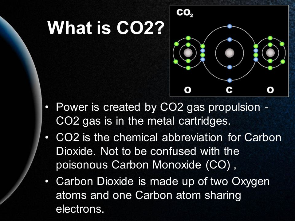 What is CO2 Power is created by CO2 gas propulsion - CO2 gas is in the metal cartridges.