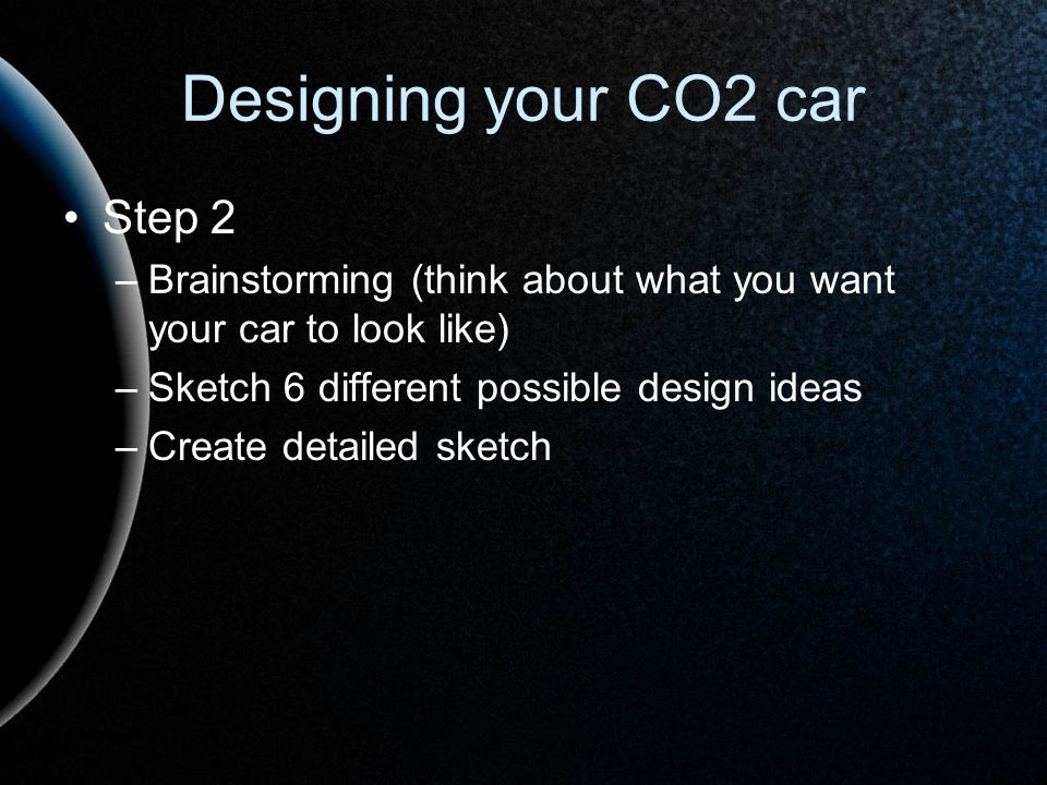 Designing your CO2 car Step 2