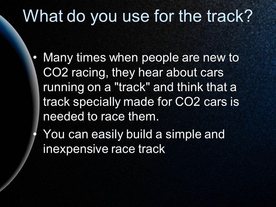 What do you use for the track