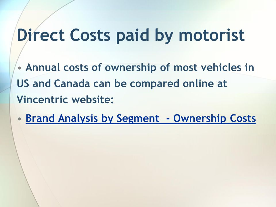 Direct Costs paid by motorist