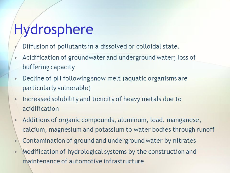 Hydrosphere Diffusion of pollutants in a dissolved or colloidal state.