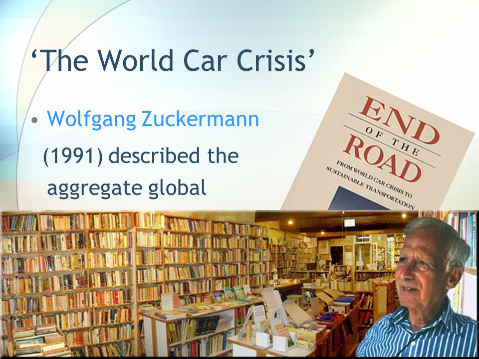 'The World Car Crisis' Wolfgang Zuckermann