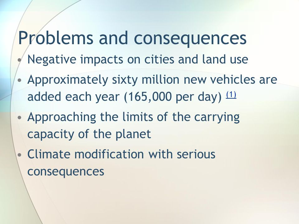 Problems and consequences