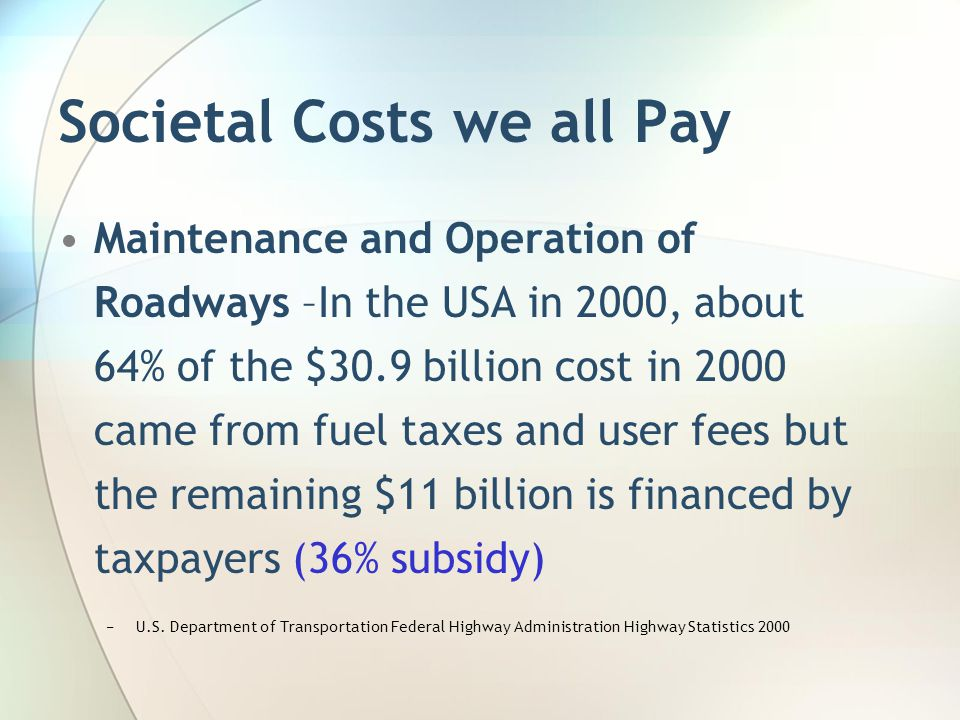 Societal Costs we all Pay