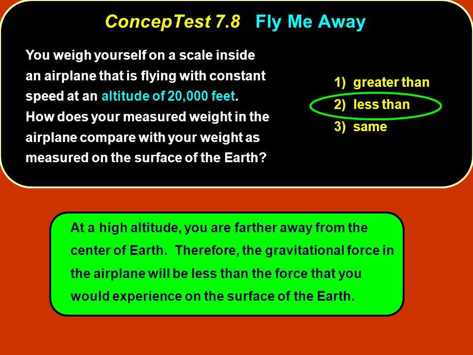 ConcepTest 7.8 Fly Me Away