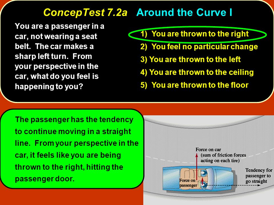 ConcepTest 7.2a Around the Curve I