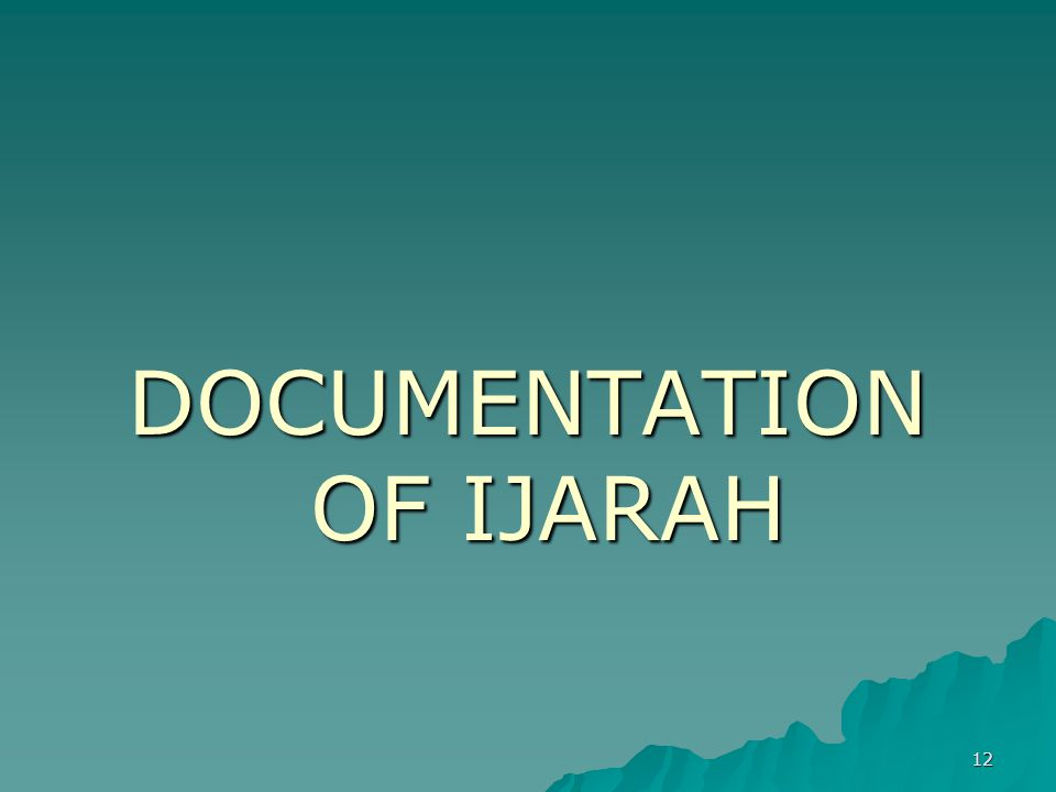 DOCUMENTATION OF IJARAH