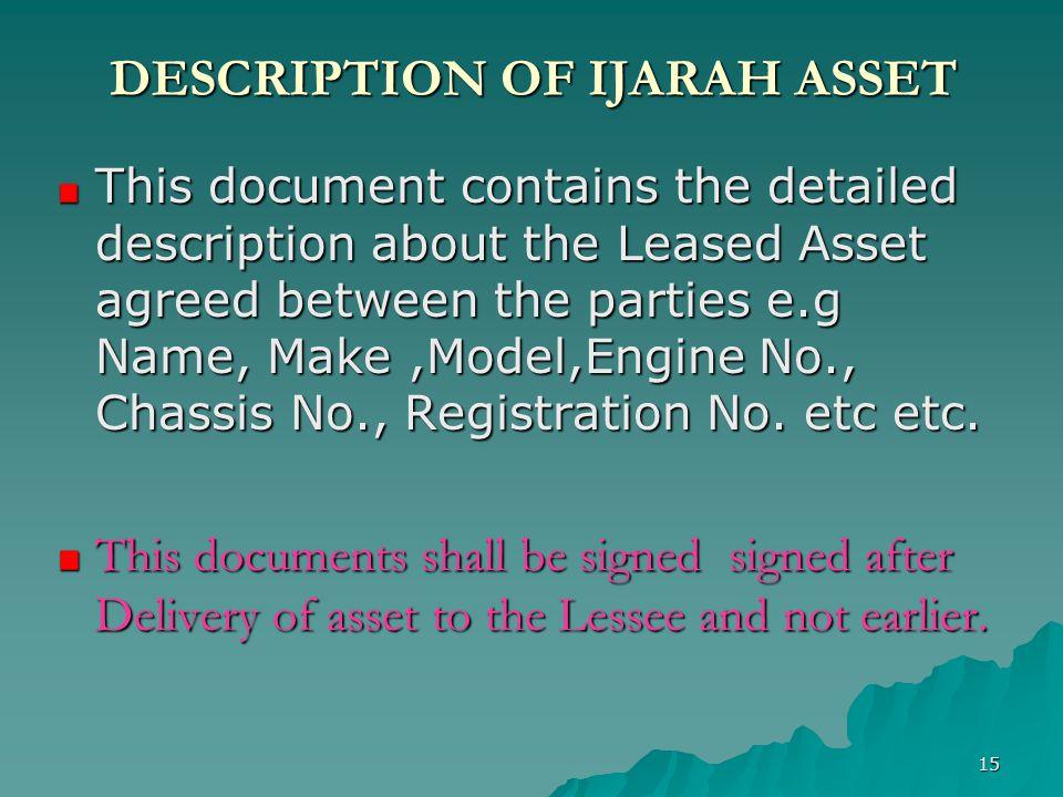 DESCRIPTION OF IJARAH ASSET
