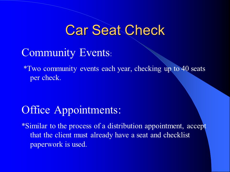 Car Seat Check Community Events: Office Appointments: