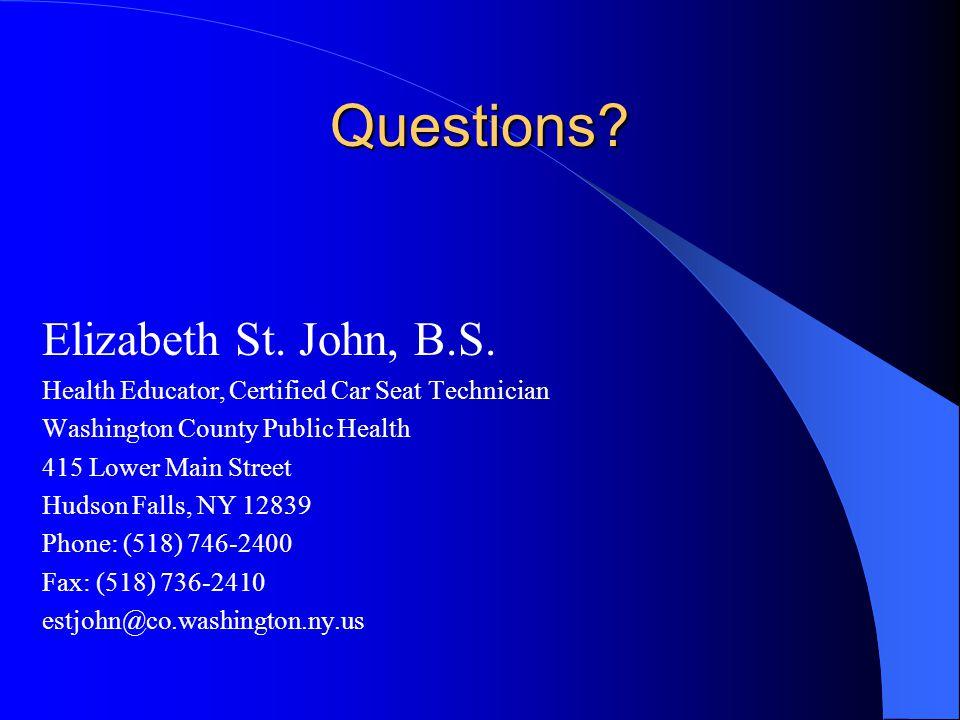 Questions Elizabeth St. John, B.S.