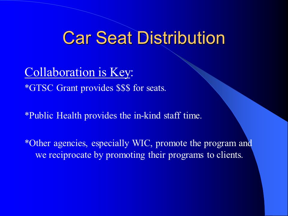 Car Seat Distribution Collaboration is Key: