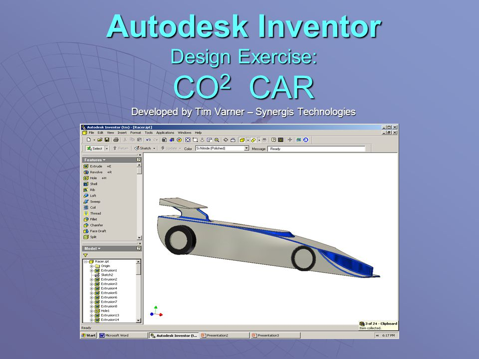 Autodesk Inventor Design Exercise: CO2 CAR Developed by Tim Varner – Synergis Technologies