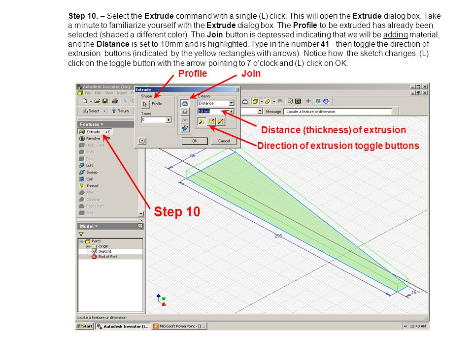Step 10 Profile Join Distance (thickness) of extrusion