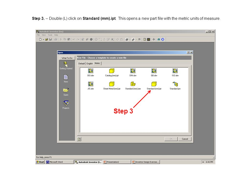 Step 3. – Double (L) click on Standard (mm). ipt