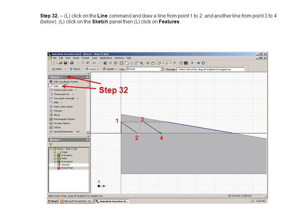 Step 32. – (L) click on the Line command and draw a line from point 1 to 2, and another line from point 3 to 4 (below). (L) click on the Sketch panel then (L) click on Features.