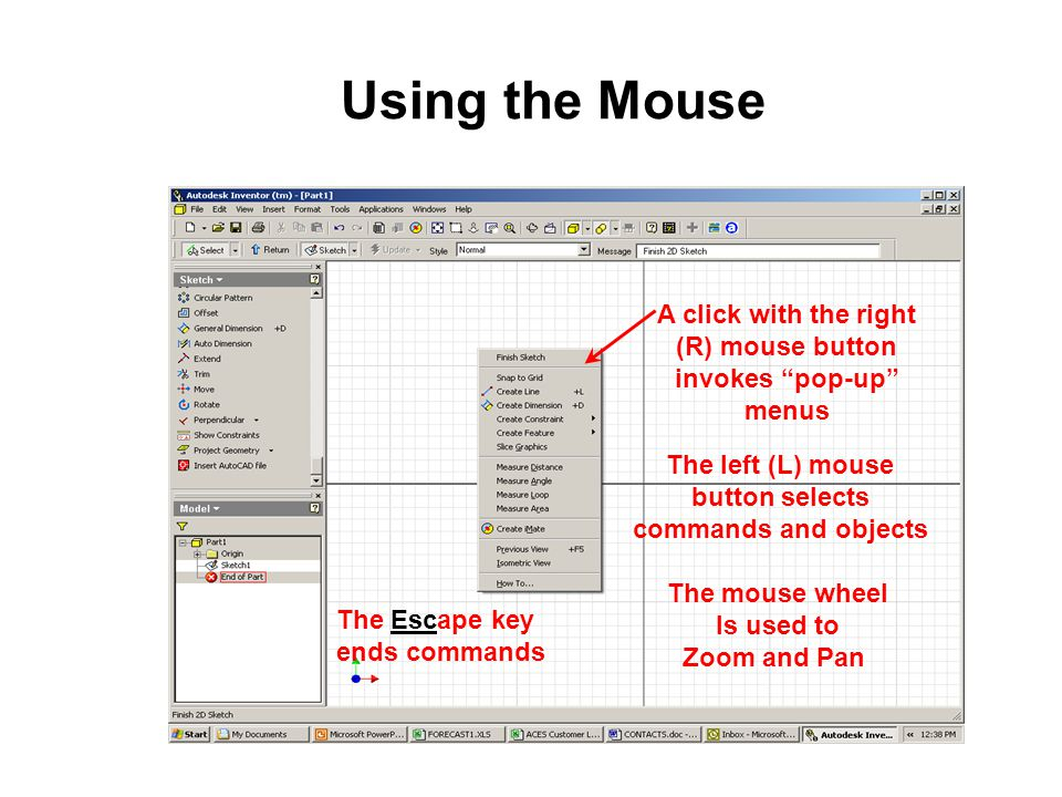 Using the Mouse A click with the right (R) mouse button