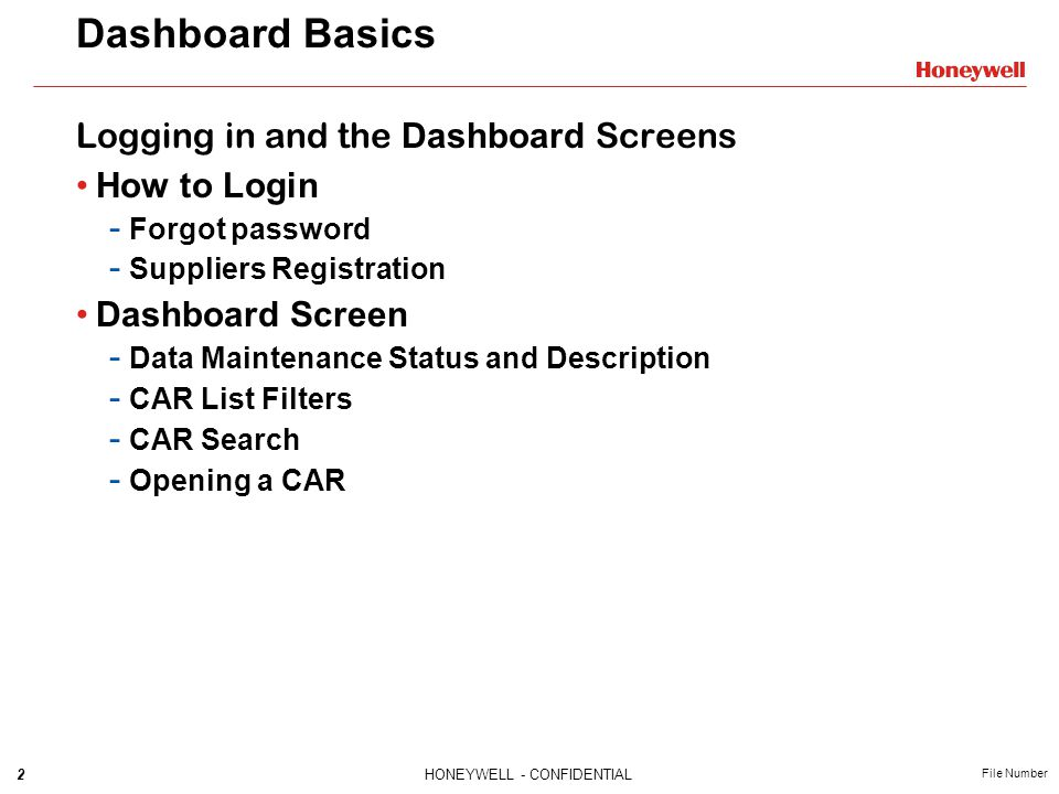 Dashboard Basics Logging in and the Dashboard Screens How to Login