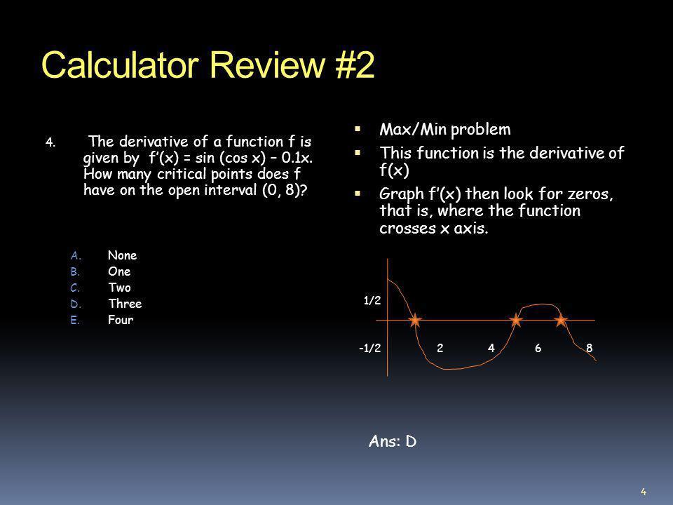 Calculator Review #2 Max/Min problem