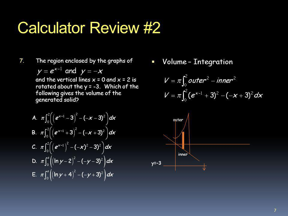 Calculator Review #2 Volume – Integration outer inner
