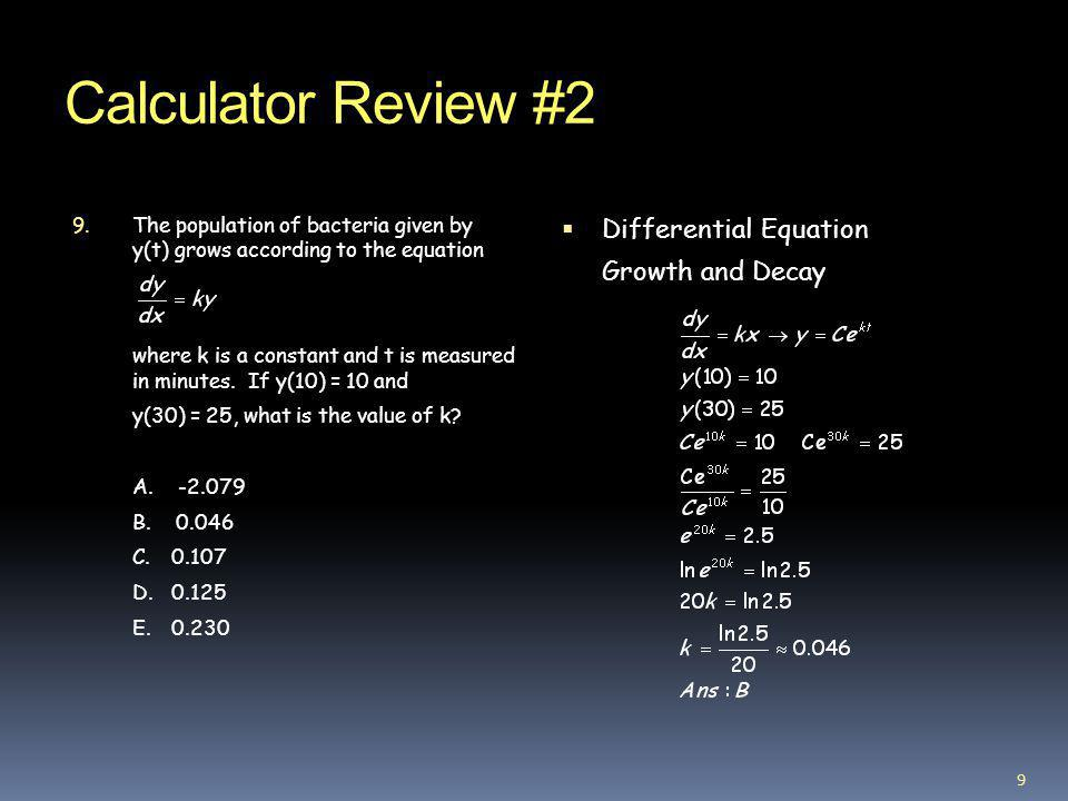 Calculator Review #2 Differential Equation Growth and Decay
