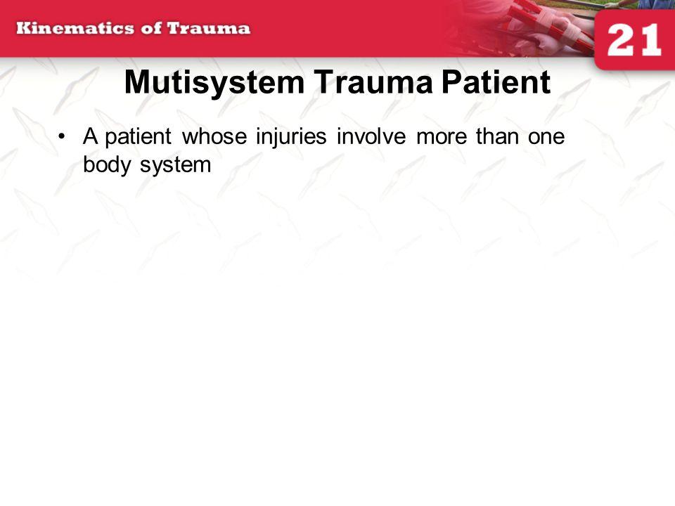 Mutisystem Trauma Patient