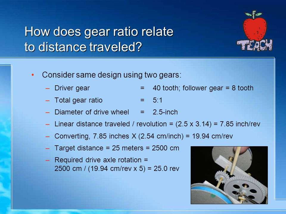 How does gear ratio relate to distance traveled