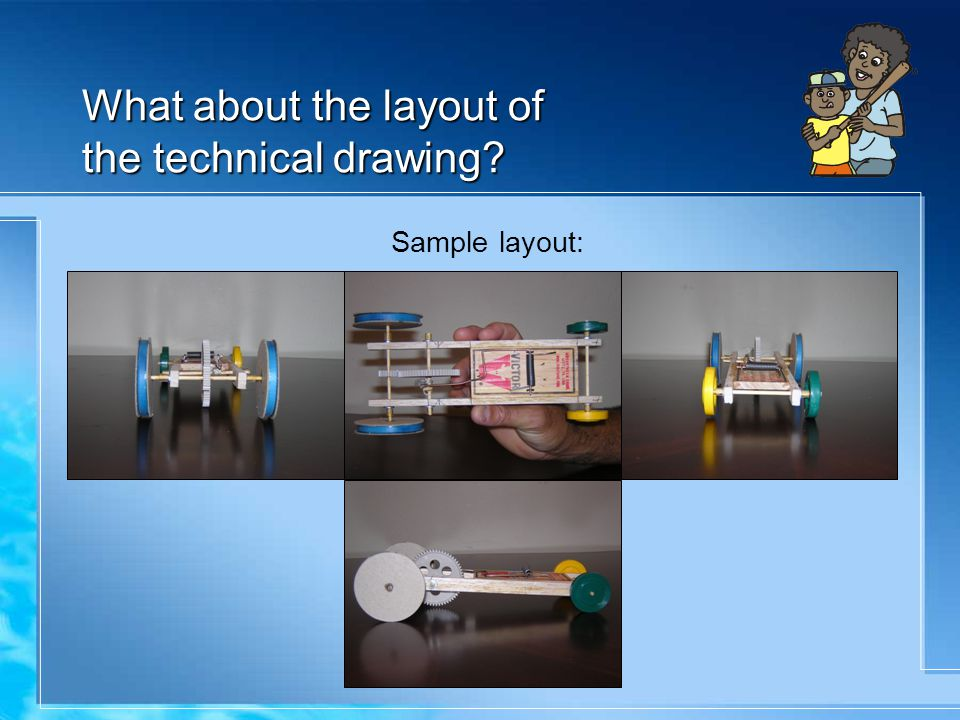 What about the layout of the technical drawing