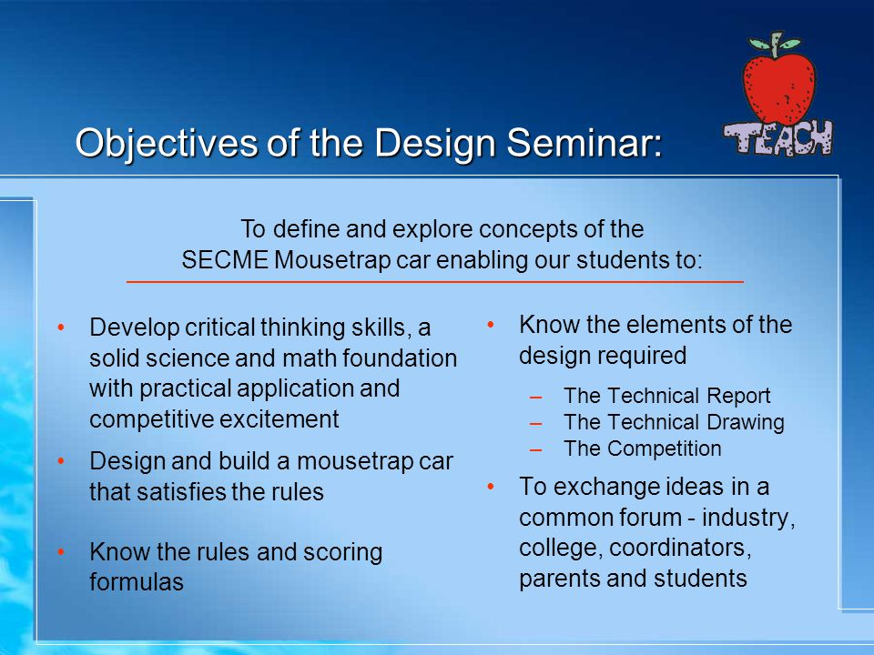 Objectives of the Design Seminar: