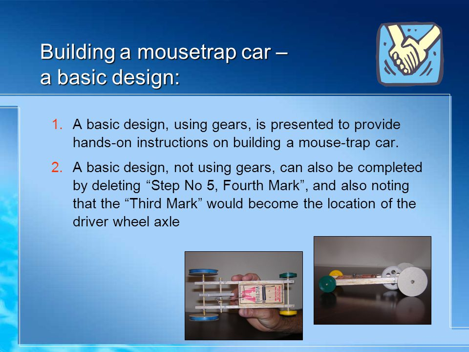 Building a mousetrap car – a basic design: