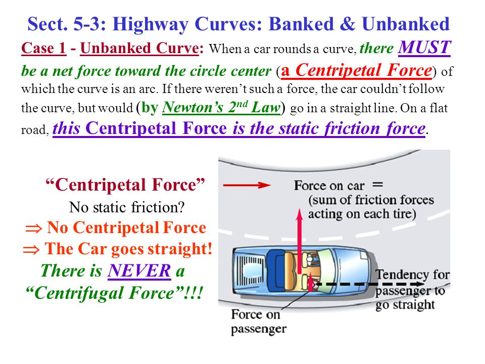 Sect. 5-3: Highway Curves: Banked & Unbanked