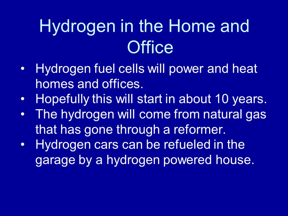Hydrogen in the Home and Office