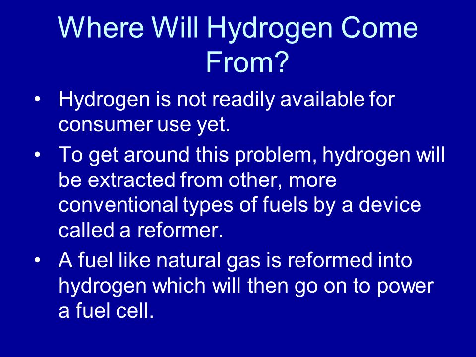 Where Will Hydrogen Come From
