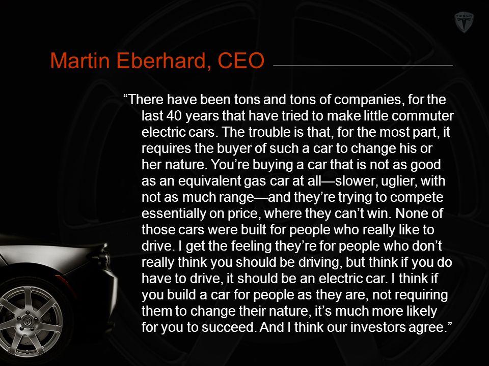 Conclusion Martin Eberhard, CEO